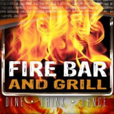 Fire Bar & Grill – 08/31/18