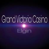 Grand Victoria Casino – 08/05/17